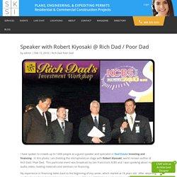 Speaker with Robert Kiyosaki @ Rich Dad / Poor Dad - SKSI PLANS, ENGINEERING, & EXPEDITING PERMITS