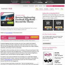 Reverse Engineering Facebook EdgeRank - Beyond the Theory
