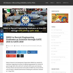 DRDO to Recruit Engineering Graduates as Scientist through GATE 2016 to GATE 2018