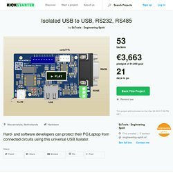 Isolated USB to USB, RS232, RS485 by EsTools - Engineering Spirit —Kickstarter