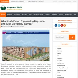 Why Study For an Engineering Degree in Lingaya's University in 2020?