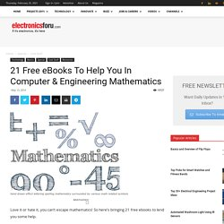 21 Free eBooks To Help You In Computer & Engineering Mathematics