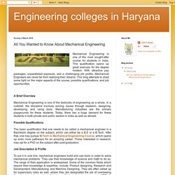 All You Wanted to Know About Mechanical Engineering