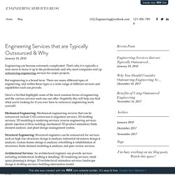 Engineering Services that are Typically Outsourced & Why