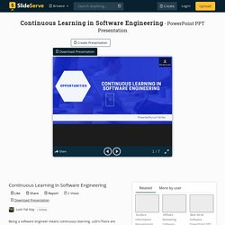 Continuous Learning in Software Engineering
