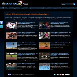 Science Of The Summer Olympics: Engineering In Sports