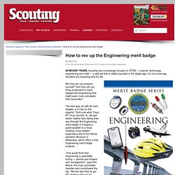 How to rev up the Engineering merit badge - Scouting magazine