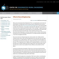 The NSF Engineering Research Center for Sensorimotor Neural Engineering (CSNE)