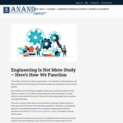 Engineering Is Not Mere Study – Here's How Anand-ICE Function