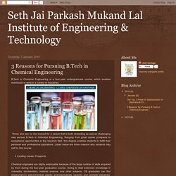 Seth Jai Parkash Mukand Lal Institute of Engineering & Technology: 3 Reasons for Pursuing B.Tech in Chemical Engineering