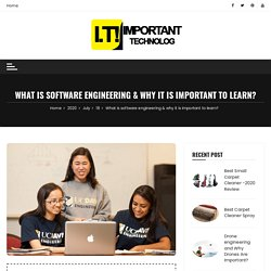 software engineering & why it is important to learn? - Important Technology
