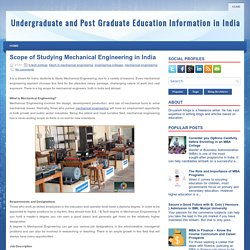 Scope of Studying Mechanical Engineering in India ~ Undergraduate and Post Graduate Education Information in India