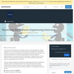 Mastering the Software Engineering Interview - University of California, San Diego