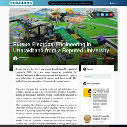 Pursue Electrical Engineering in Uttarakhand from a Reputed University