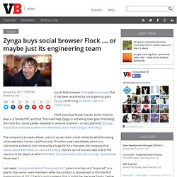 Zynga buys social browser Flock … or maybe just its engineering team