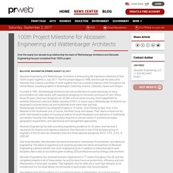 100th Project Milestone for Abossein Engineering and Wattenbarger Architects