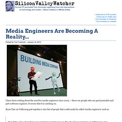 Media Engineers Are Becoming A Reality...