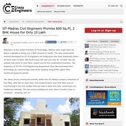 IIT-Madras Civil Engineers Promise 800 Sq.Ft, 2 BHK House For Only 10 Lakh