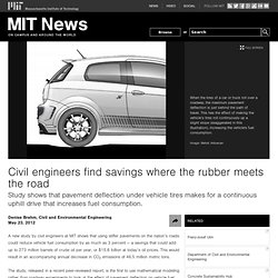 Civil engineers find savings where the rubber meets the road