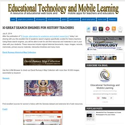 Educational Technology and Mobile Learning: 10 Great Search Engines for History Teachers