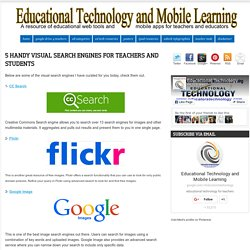 5 Handy Visual Search Engines for Teachers and Students