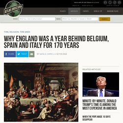 Why England Was A Year Behind Belgium, Spain and Italy for 170 Years