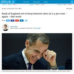 Bank of England set to keep interest rates at 0.5 per cent - again - this week
