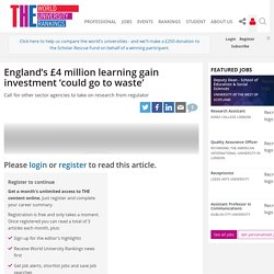 England's £4million learning gain investment 'could go to waste'