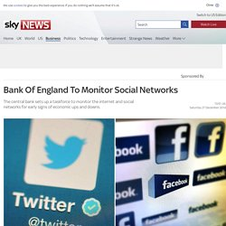 Bank Of England To Monitor Social Networks