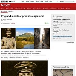 England's oddest phrases explained