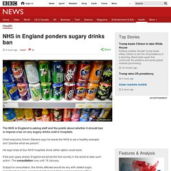 NHS in England ponders sugary drinks ban