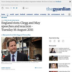 England riots: Clegg and May speeches and reaction - live | UK news