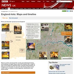 England riots: Timeline and map of violence