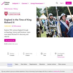 England in the Time of King Richard III - University of Leicester
