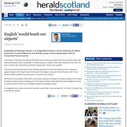 English 'would bomb our airports'