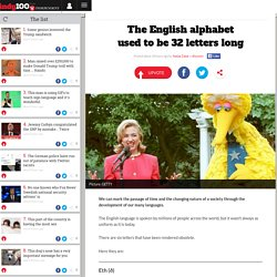The English alphabet used to be 32 letters long | indy100