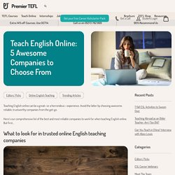 Teach English Online: 5 Awesome Companies to Choose From