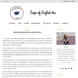 Cups of English Tea - Les backpackers en Australie.