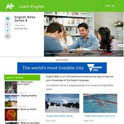 English Bites Series 8 - Learn English - Australia Plus
