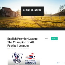 English Premier League: The Champion of All Football Leagues