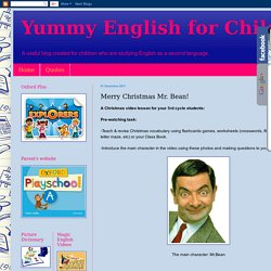 Yummy English for Children: Merry Christmas Mr. Bean!