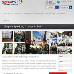 Spoken English Classes in Delhi, Best English Speaking Course in Delhi