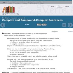 English Grammar 101 - Clauses, Lesson 9: Complex and Compound-Complex Sentences
