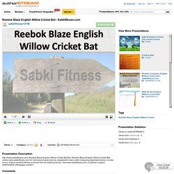 Reebok Blaze English Willow Cricket Bat - Sabkifitness.Com
