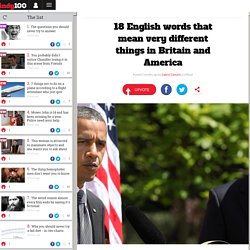 18 English words that mean very different things in Britain and America