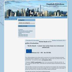English Freedom » Blog Archive » Tâche finale n°2+ grille d'évaluation