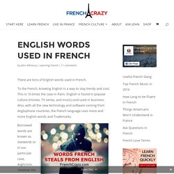 English Words Used in French - FrenchCrazy