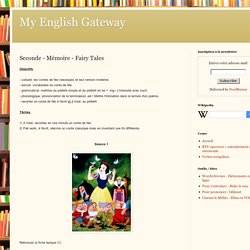 My English Gateway: Seconde - Mémoire - Fairy Tales