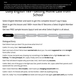 Daily English 189 – Getting Home Late from School – ESLPod.com