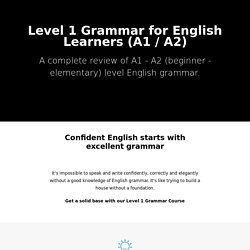 A1 / A2 English Grammar for Learners of English
